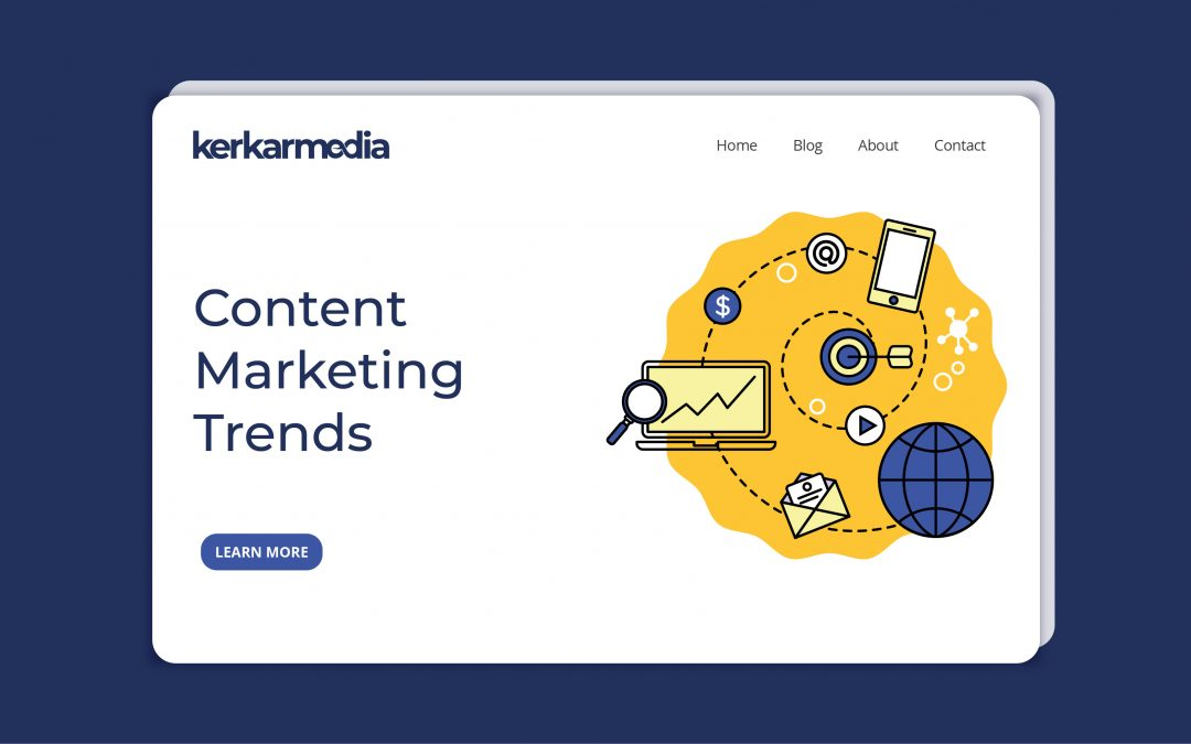 Content Marketing Trends That Will Shape The Digital Space In 2021