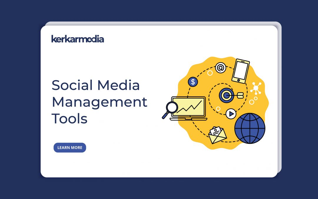 12 Best Social Media Management Tools