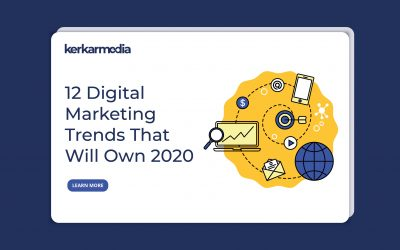 12 Digital Marketing Trends That Will Own 2020