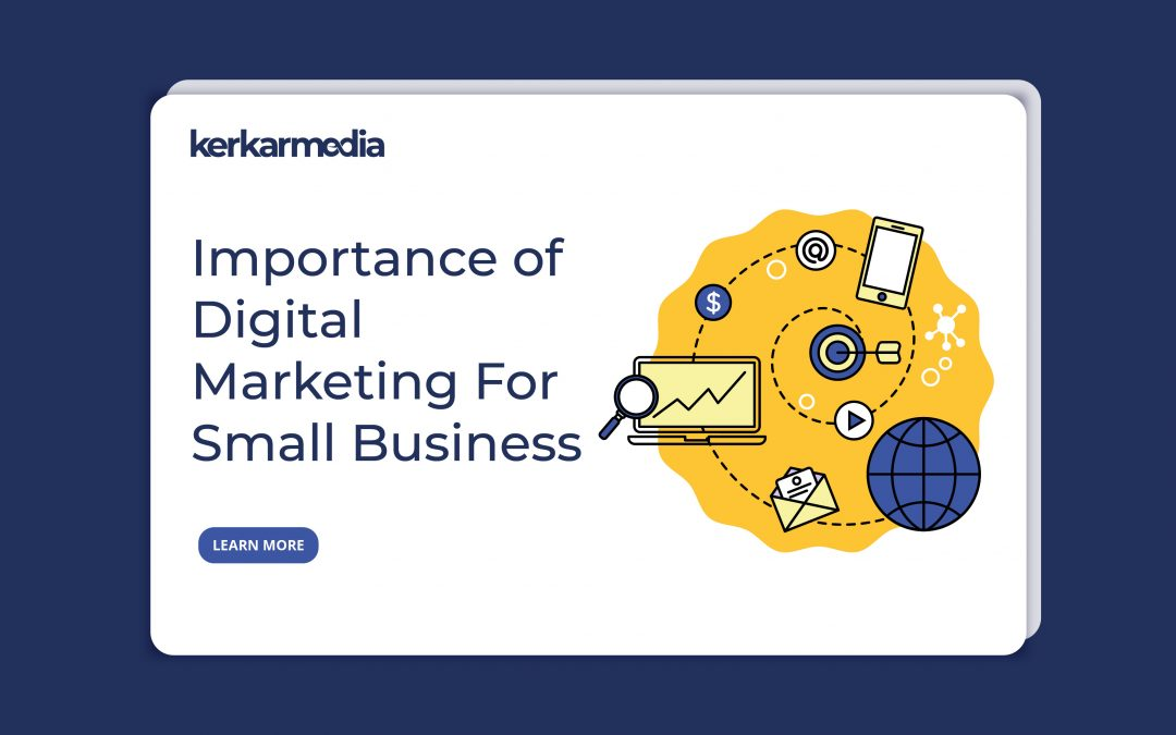 The Importance of Digital Marketing for Small Businesses in 2020